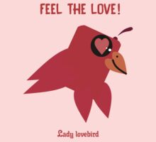 Feel The Love Of Lady Lovebird Kids Clothes