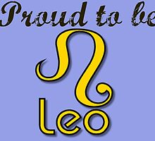 Proud to be Leo.  by silviasunflower