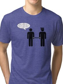 No more roleplay! Tri-blend T-Shirt