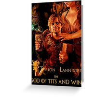Game of thrones Tyrion Lannister Wine God Greeting Card
