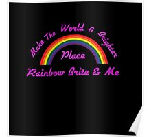 Rainbow Brite and Me Poster