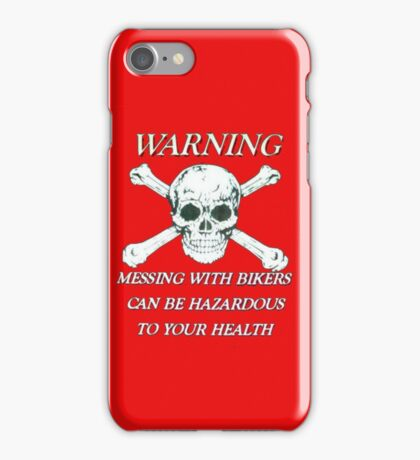 dont mess with bikers iPhone Case/Skin
