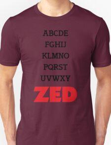 It's Zed. T-Shirt