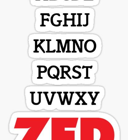 It's Zed. Sticker