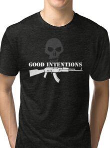 Good Intentions Tri-blend T-Shirt