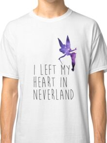 I Left my Heart in Neverland Classic T-Shirt