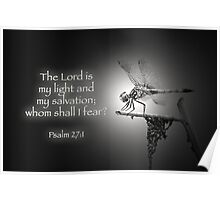 The Lord is my light and my salvation . . . Poster