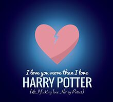 I Love You More HP  by Articles & Anecdotes