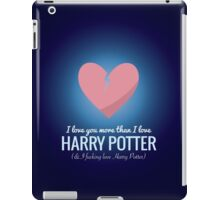 I Love You More HP  iPad Case/Skin