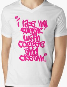 """""""I like my sugar with coffee and cream"""" - Pink Mens V-Neck T-Shirt"""