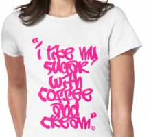 """""""I like my sugar with coffee and cream"""" - Pink Womens Fitted T-Shirt"""