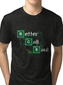 Better Call Saul Tri-blend T-Shirt
