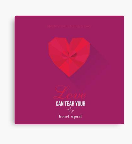 Valentines Day - unique message. Canvas Print