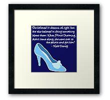 Cinderella Got Her Prince  Framed Print