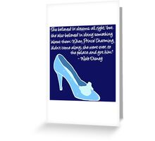 Cinderella Got Her Prince  Greeting Card