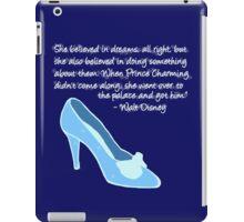 Cinderella Got Her Prince  iPad Case/Skin