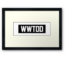 WWTDD Framed Print