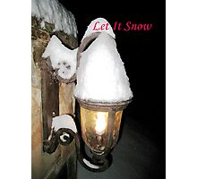 Let It Snow Photographic Print