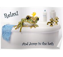 Frog in a bath Poster