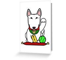 Maneki-Buruteria - Lucky Bull Terrier Greeting Card