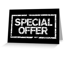 Special Offer (White) Greeting Card