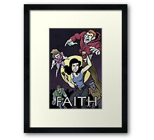 Have a Little Faith - Buffy Inspired Art Framed Print