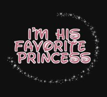 I'm His Favorite Princess (Hers of the His and Hers) by sayers