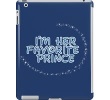 I'm Her Favorite Prince (His of the His and Hers) iPad Case/Skin