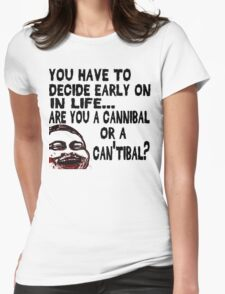 Are You a Cannibal - humor Womens Fitted T-Shirt
