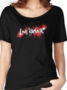 Love is Over Women's Relaxed Fit T-Shirt