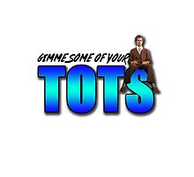 """Napoleon Dynamite - """"Gimme Some Of Your Tots"""" Photographic Print"""