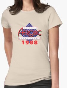 1988 National Aerobic Championship Womens Fitted T-Shirt