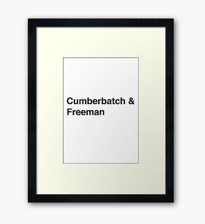 Cumberbatch & Freeman Framed Print