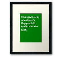 Who Needs Sleep - Bagginshield Framed Print
