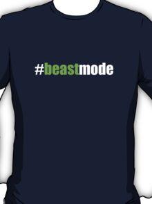 #beastmode T-Shirt
