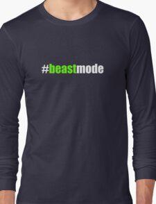 #beastmode Long Sleeve T-Shirt
