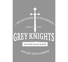 Grey Knights Photographic Print