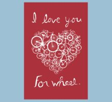 I love you, for wheel. Kids Clothes