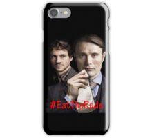 Eat the Rude #Hannigram iPhone Case/Skin