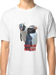 HELLO BABY - PENGUINS    TEE Classic T-Shirt