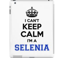 I cant keep calm Im a SELENIA iPad Case/Skin