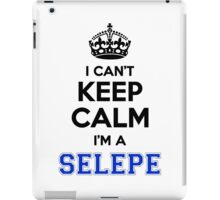 I cant keep calm Im a SELEPE iPad Case/Skin