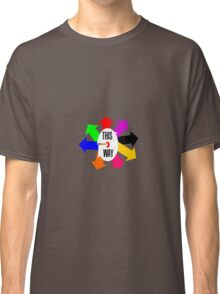 THIS WAY Classic T-Shirt