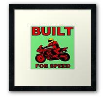BUILT FOR SPEED-2 Framed Print