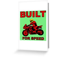 BUILT FOR SPEED-2 Greeting Card