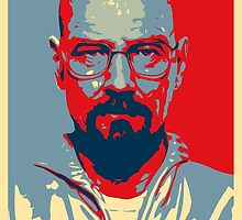 Breaking Bad Heisenberg (Obama HOPE Style) Poster by James Frewin