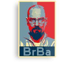 Breaking Bad Heisenberg (Obama HOPE Style) Poster Metal Print
