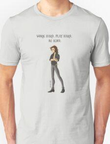 Work Hard. Play Hard. Be Nice. T-Shirt