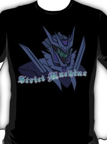 Strict Machine T-Shirt