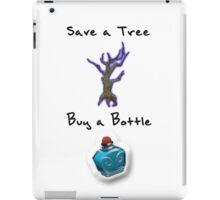 Save a Tree, Buy a Bottle - Print - DOTA2 iPad Case/Skin